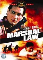 Marshal Law