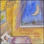 Martha's Vineyard Lullaby Album