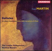 Martin: Ballades - Adrian Bending (tympani [timpani]); Celia Chambers (flute); Ian Bousfield (trombone); Keith Millar (percussion);...