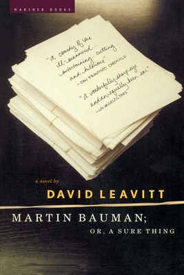 Martin Bauman; Or, a Sure Thing - Leavitt, David