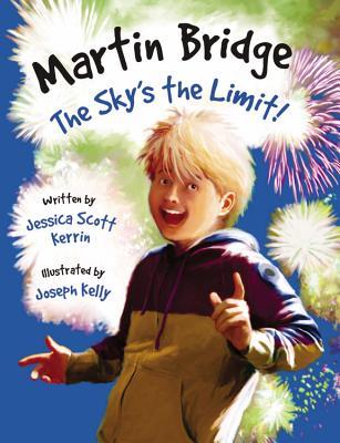 Martin Bridge: Sky's the Limit! - Kerrin, ,Jessica,Scott