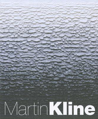 Martin Kline: Romantic Nature - Price, Marshall N, and Rose, Barbara, and Norden, Linda