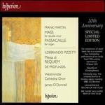 Martin: Mass; Passacaille; Pizzetti: Messa Di Requiem; De Profundis
