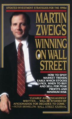 Martin Zweig's Winning on Wall Street - Zweig, Martin