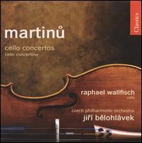 Martinu: Cello Concertos; Cello Concertino - Raphael Wallfisch (cello); Czech State Philharmonic Orchestra (Brno); Jirí Belohlávek (conductor)