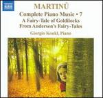 Martinu: Complete Piano Music, Vol. 7