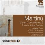 Martinu: Violin Concerto No. 2; Toccata & due Canzoni