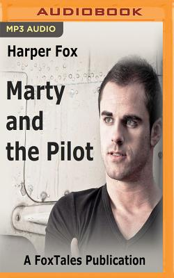 Marty and the Pilot - Fox, Harper, and Clog, Chris (Read by)