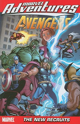 Marvel Adventures The Avengers Vol.8: The New Recruits - Sumerak, Marc (Text by), and Tobin, Paul (Text by)