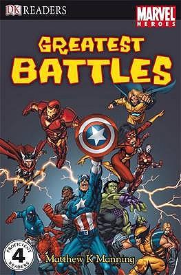 Marvel Heroes Greatest Battles - Manning, Matthew K.