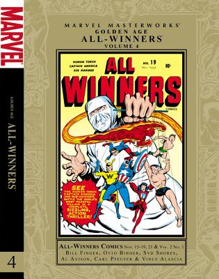 Marvel Masterworks: Golden Age All-Winners, Volume 4 - Finger, Bill (Text by), and Binder, Otto (Text by)