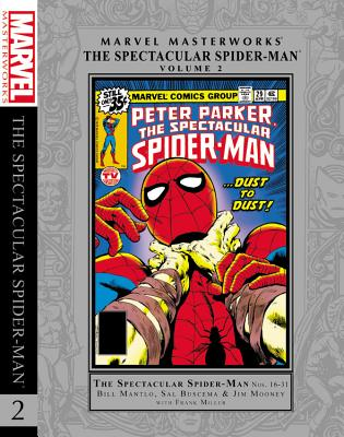 Marvel Masterworks: The Spectacluar Spider-Man Vol. 2 - Mantlo, Bill (Text by), and Maggin, Elliot S (Text by)