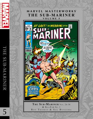 Marvel Masterworks: The Sub-mariner Volume 5 - Thomas, Roy, and Buscema, Sal (Artist), and Brodsky, Allyn