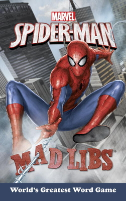 Marvel's Spider-Man Mad Libs - Snider, Brandon T