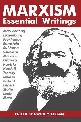 Marxism: Essential Writings - McLellan, David (Editor)