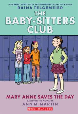 Mary Anne Saves the Day: Full-Color Edition (the Baby-Sitters Club Graphix #3) - Martin, Ann M