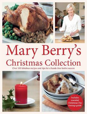 Mary Berry's Christmas Collection - Berry, Mary