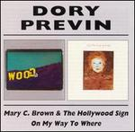 Mary C. Brown and the Hollywood Sign/On My Way to Where