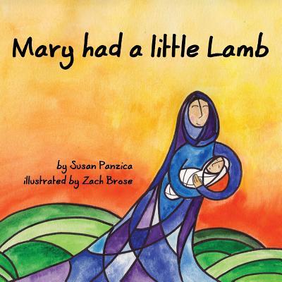 Mary Had a Little Lamb - Panzica, Susan