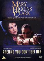 Mary Higgins Clark's Pretend You Don't See Her - Rene Bonniere
