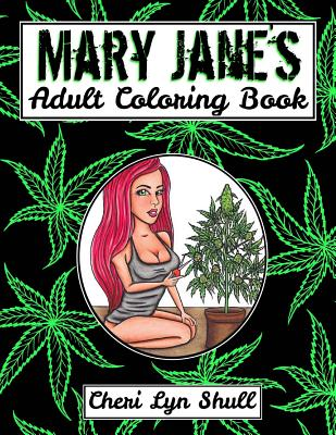 Mary Jane's Coloring Book: High Maintenance - Shull, Cheri Lyn