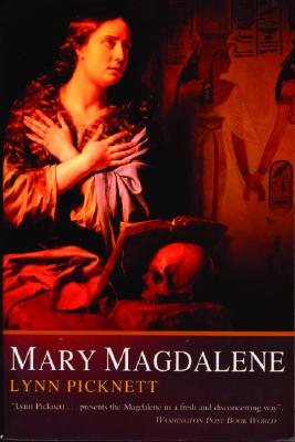 Mary Magdalene - Picknett, Lynn