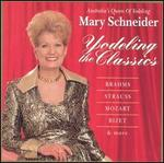 Mary Schneider Yodelling the Classics