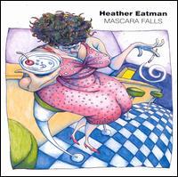 Mascara Falls - Heather Eatman
