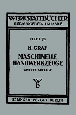 Maschinelle Handwerkzeuge - Graf, H