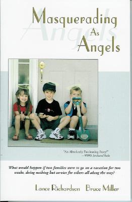 Masquerading as Angels - Richardson, Lance