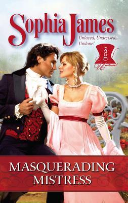 Masquerading Mistress - James, Sophia