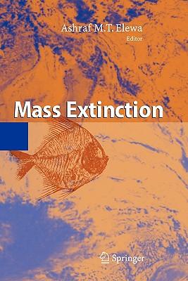 Mass Extinction - Elewa, Ashraf M. T. (Editor)