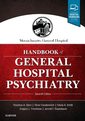 Massachusetts General Hospital Handbook of General Hospital Psychiatry - Stern, Theodore A, MD