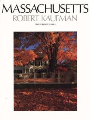 Massachusetts - Hale, Robert, and Kaufman, Robert (Photographer)