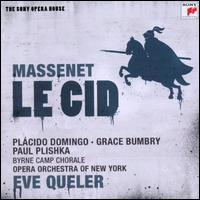 Massenet: Le Cid - Arnold Voketaitis (vocals); Eleanor Bergquist (vocals); Grace Bumbry (vocals); Jake Gardner (vocals); Paul Plishka (vocals);...