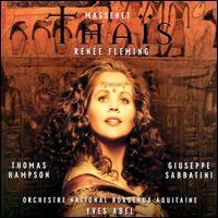 Massenet: Thaïs - Elisabeth Vidal (vocals); Enkelejda Shkosa (vocals); Giuseppe Sabbatini (vocals); Isabelle Cals (vocals);...