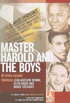 Master Harold and the Boys - Fugard, Athol, and Brown, Leon Addison (Performed by), and David, Keith (Performed by)