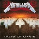 Master of Puppets [30th Anniversary Deluxe Edition]