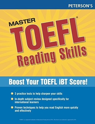 Master TOEFL Reading Skills: Master the Reading Strategies You Need to Get the Score You Need - Arco, Thomson, and Peterson's