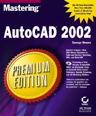 Mastering AutoCAD Premium Edition - Omura, George