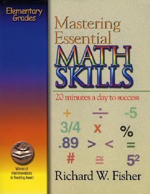 Mastering Essential Math Skills - Fisher, Richard W