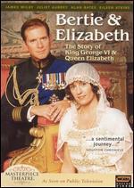 Masterpiece Theatre: Bertie & Elizabeth