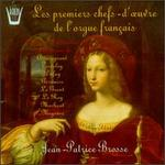 Masterpieces of Early French Organ Music