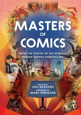 Masters of Comics - Meadows, Joel, and Verheiden, Mark