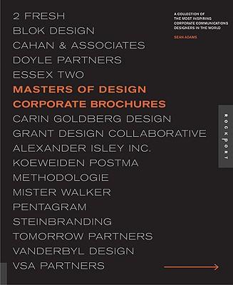 Masters of Design: Corporate Brochures - Adams, Sean