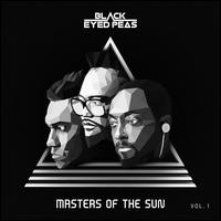 Masters of the Sun, Vol. 1 - The Black Eyed Peas