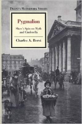 Masterwork Studies Series: Pygmalion - Berst, Charles A