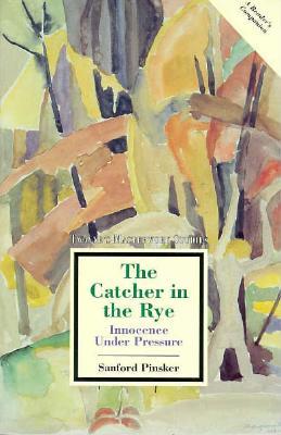 Masterwork Studies Series: The Catcher in the Rye (Paperback) - Pinsker, Sanford, Professor, B.A., PH.D.