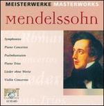 Masterworks: Mendelssohn