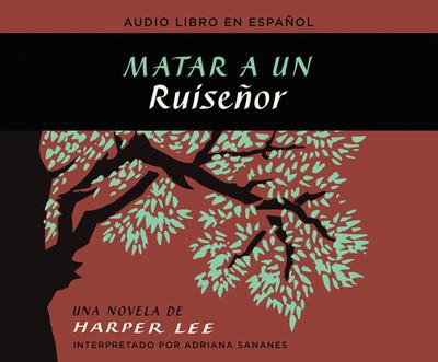 Matar a Un Ruisenor - Lee, Harper